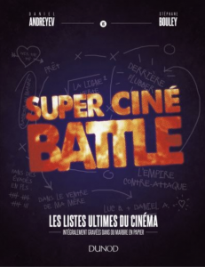 Super Cine Battle Les Listes Ultimes Du Cinema